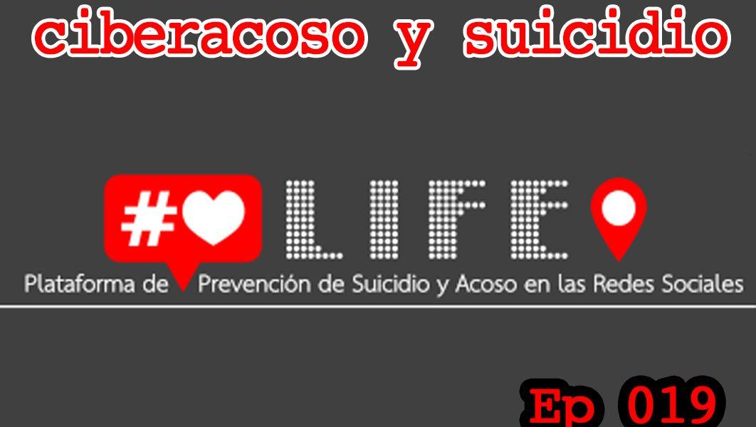 Bitácora de Ciberseguridad BCS019 – Plataforma Life! Ciberacoso y suicidio