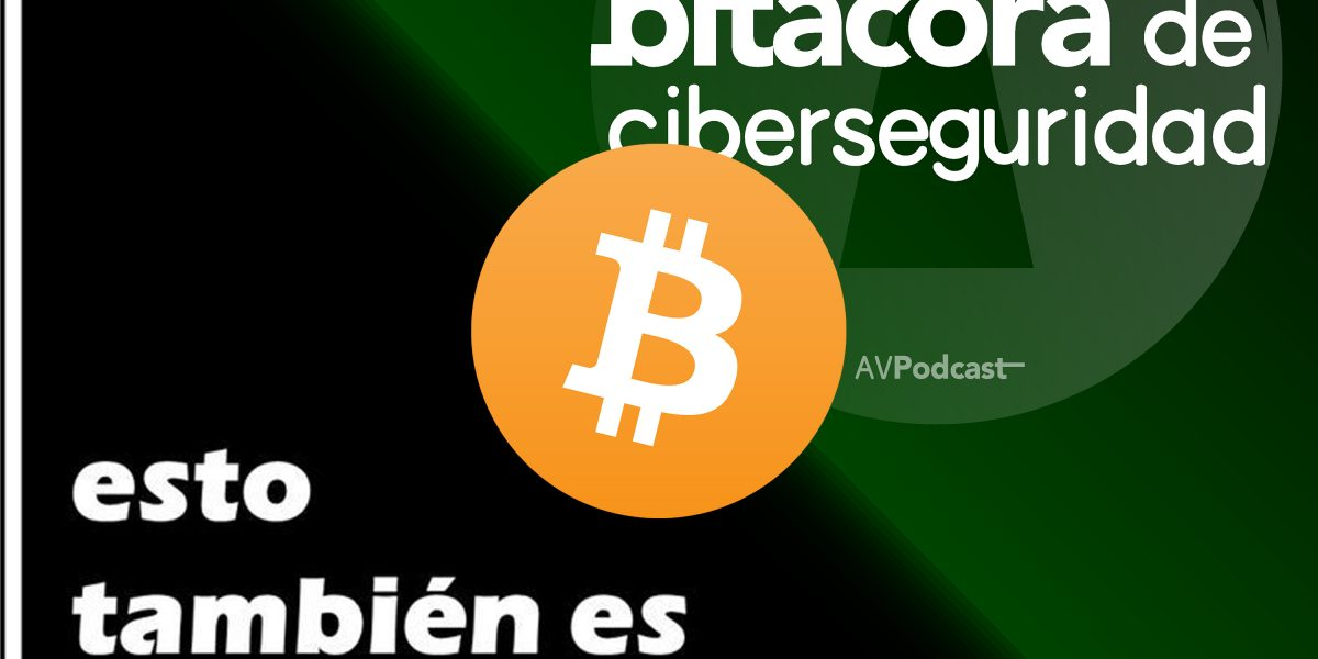 Bitácora de Ciberseguridad – BCS0022 Bitcoin con ETEPolítica