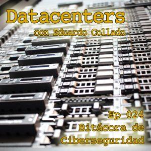 Portada del episodio BCS024-Datacenters de Bitácora de Ciberseguridad